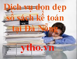 Nhận dọn dẹp sổ sách kế toán tại Đà Nẵng