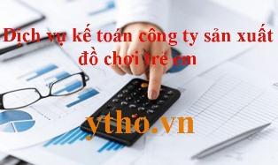 dịch vụ kế toán công ty sản xuất đồ chơi trẻ em