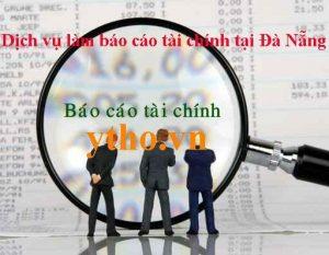 Dịch vụ làm BCTC tại Đà Nẵng
