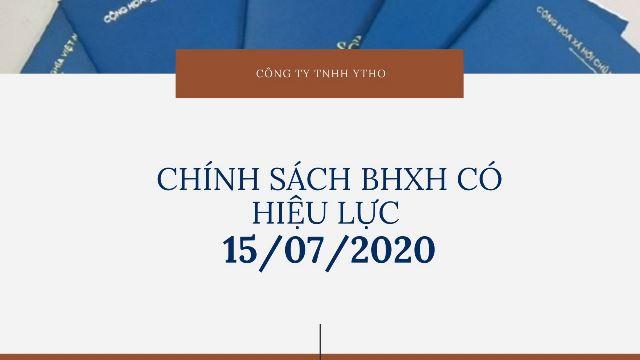 Chính sách bảo hiểm xã hội bảo hiểm y tế có hiệu lực từ ngày 15/07/2020