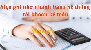 Mẹo ghi nhớ nhanh bảng hệ thống tài khoản kế toán